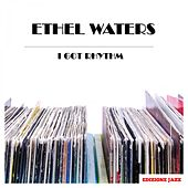 I Got Rhythm by Ethel Waters