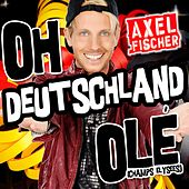 Oh Deutschland Olé (Champs Elysee) von Axel Fischer