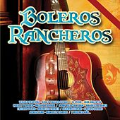 Boleros Rancheros by Various Artists
