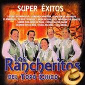 Super Exitos by Los Rancheritos Del Topo Chico
