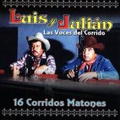 16 Corridos Matones de Luis Y Julian