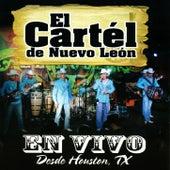 En Vivo Desde Houston, TX by El Cartel De Nuevo Leon