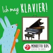 Ich mag Klavier! (Menuetto Kids - Klassik für Kinder) von Menuetto Kids - Klassik für Kinder
