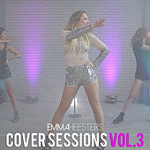 Cover Sessions, Vol.3 van Emma Heesters