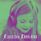 Klassiska Barnlåtar de Various Artists