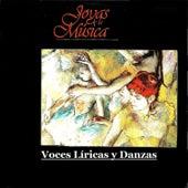Joyas de la Música, Voces Líricas y Danzas by Various Artists