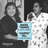Hociel Thomas and Chippie Hill by Various Artists
