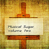 Musical Sugar Vol. 2 de Various Artists