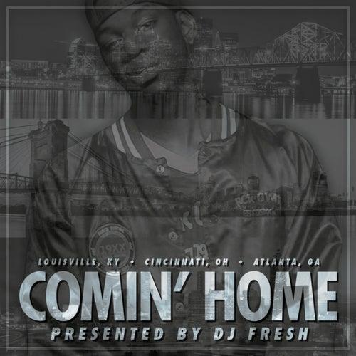 Comin' Home by DJ Fresh