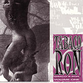 Tabaco & Ron: Cuban Compilation Volume One de Various Artists