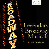 Legendary Broadway Musicals, Vol. 2 de Various Artists