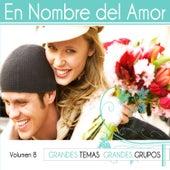 En Nombre del Amor Vol. 8 by Various Artists