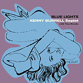 Blue Lights (feat. Tina Brooks & Art Blakey) [Bonus Track Version] by Kenny Burrell