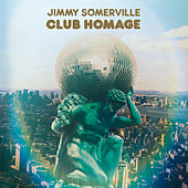 Club Homage de Jimmy Somerville