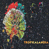 Tropicalandia by Various Artists