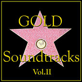 Gold Soundtracks Vol.II by Various Artists