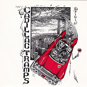 Drivin' by Cadillac Tramps