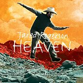 Heaven by Jared Rogerson