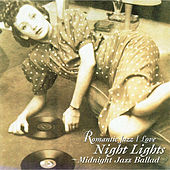 Night Lights - Midnight Jazz Ballad de Various Artists