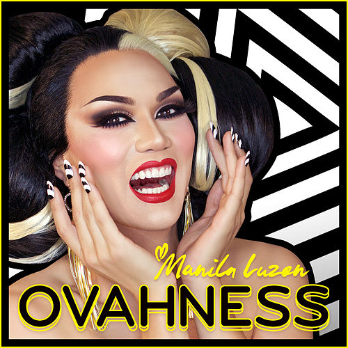 Ovahness by Manila Luzon