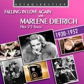 Falling in Love Again with Marlene Dietrich by Marlene Dietrich