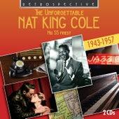 The Unforgettable Nat King Cole von Nat King Cole