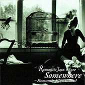 Romantic Blue Ballad - Somewhere de Various Artists