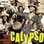Calypso – Sounds of the Caribbean Islands, Vol. 10 by Various Artists