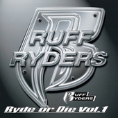 Ryde Or Die, Vol.1 by Ruff Ryders