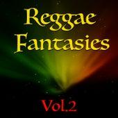 Reggae Fantasies, Vol. 2 by Various Artists