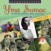 Yma Sumac: The Peruvian Songbird von Yma Sumac