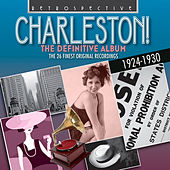 Charleston! - The Definitive Album by Various Artists