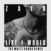 LIKE I WOULD (The White Panda Remix) von ZAYN