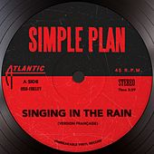 Singing In The Rain (Version Française) by Simple Plan