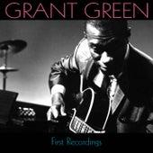 Grant Green: First Recordings van Grant Green