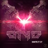 Ignite It - EP by City 17