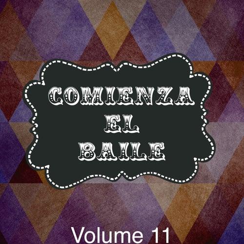 Comienza el baile, Vol. 11 by Various Artists