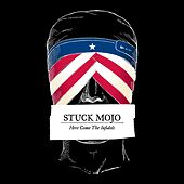Here Come the Infidels by Stuck Mojo