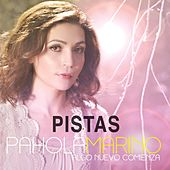 Algo Nuevo Comienza (Pistas) by Pahola Marino