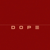 Dope by T.I.