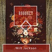 Bouquet by Milt Jackson
