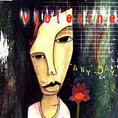Any Day de Violetine