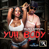 Yuh Body - Single de Busy Signal