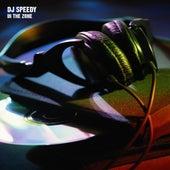 In The Zone de DJ Speedy