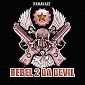Rebelz 2 Da Devil by Kamakaze