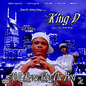 Yall Kno Who The Best Vol.2 by King D