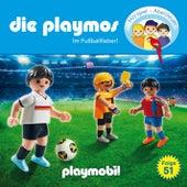 Folge 51: Im Fussballfieber! von Die Playmos