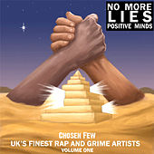NO MORE LIES/Positive Minds by The Chosen Few