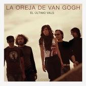 El Ultimo Vals by La Oreja De Van Gogh
