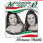 Mexicanísimo by Las Hermanas Padilla
